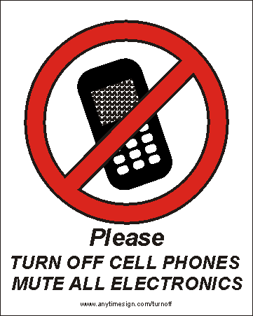 Fabulous Turn off Cell Phones and Mute Electronic Devices Signs HE79